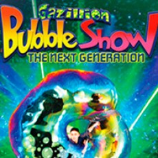 The Gazillion Bubble Show